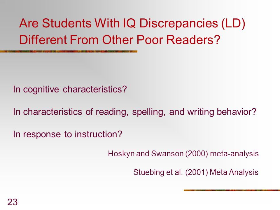 Are Students With IQ Discrepancies (LD) Different From Other Poor Readers