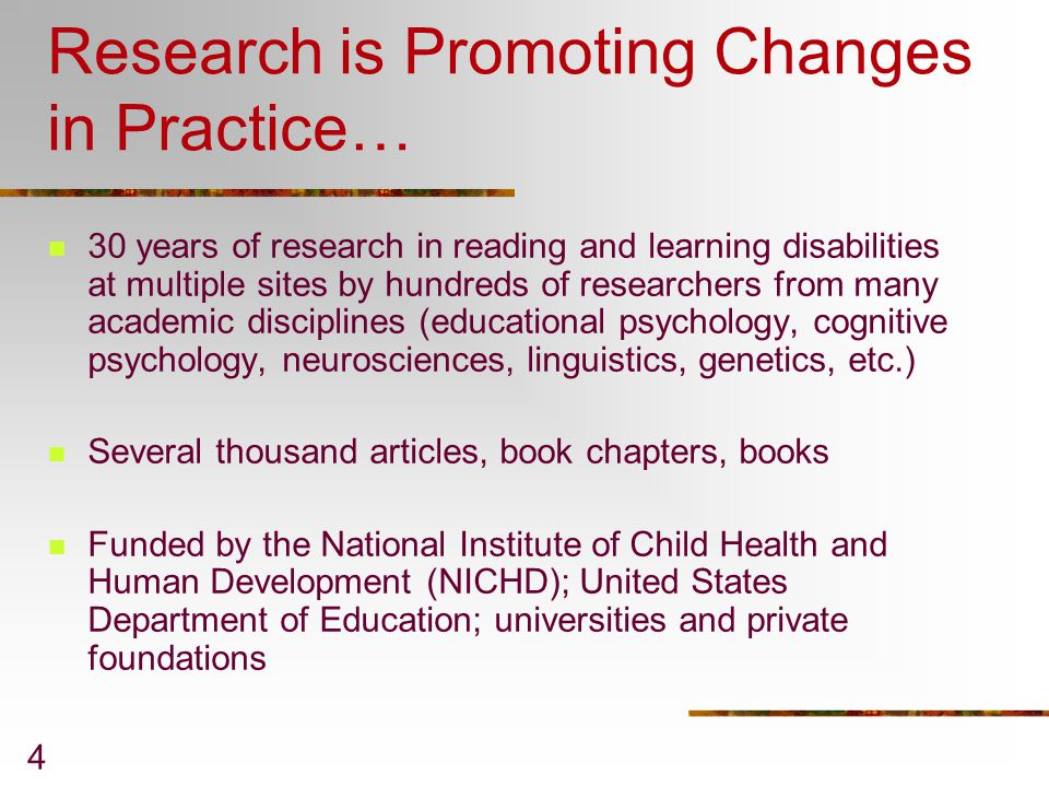 Research is Promoting Changes in Practice…