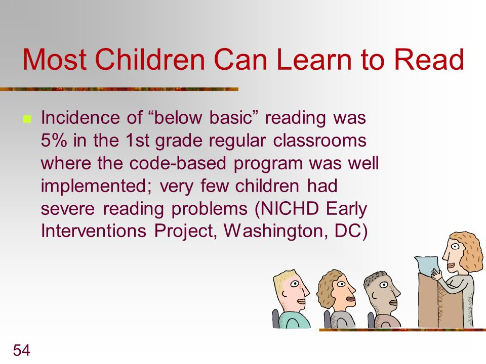 Most Children Can Learn to Read