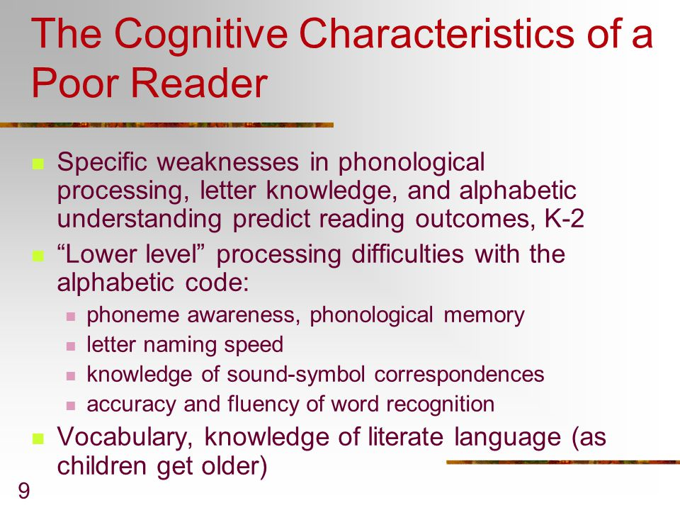The Cognitive Characteristics of a Poor Reader