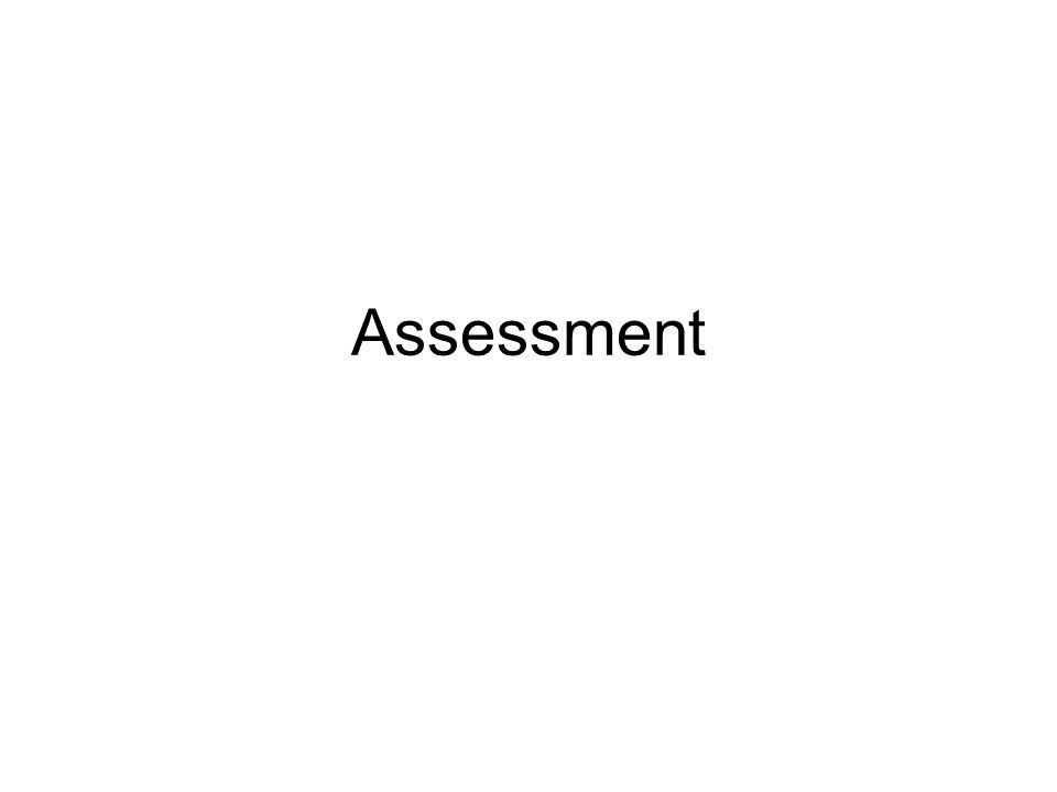 Assessment Is this going to be an activity