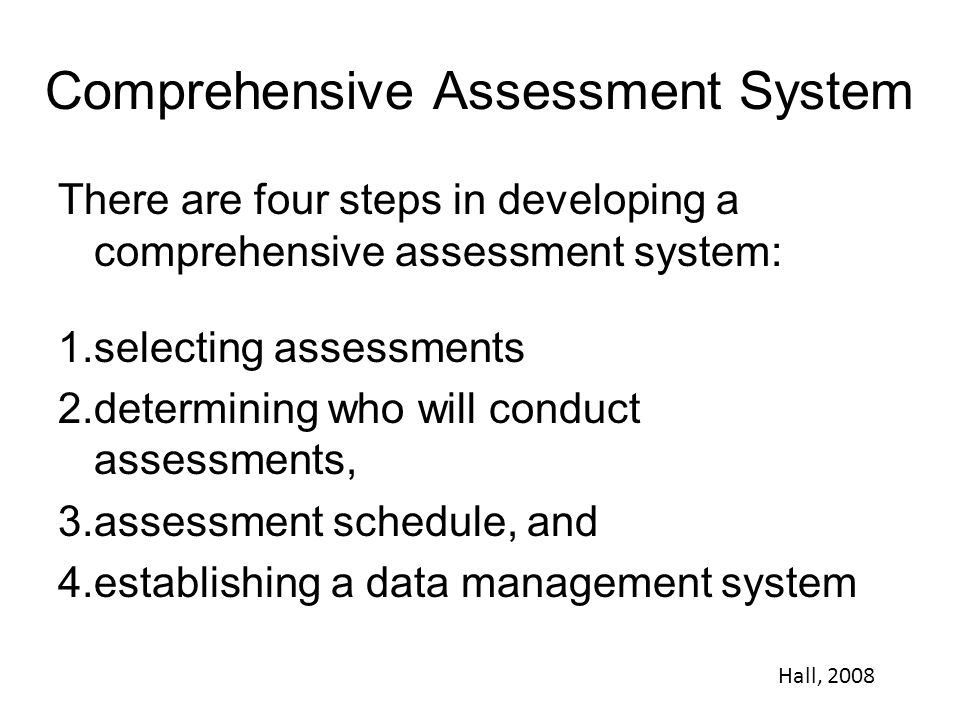 Comprehensive Assessment System