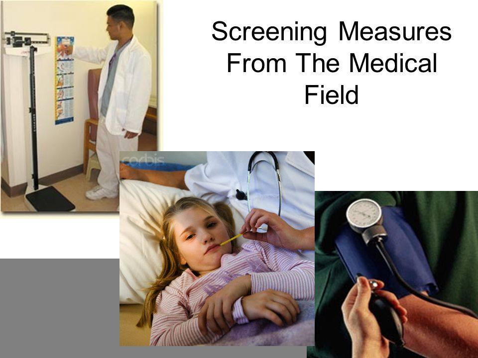 Screening Measures From The Medical Field