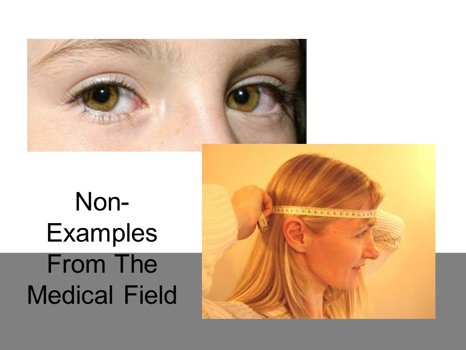 Non-Examples From The Medical Field