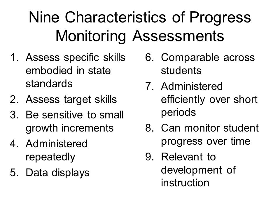 Nine Characteristics of Progress Monitoring Assessments
