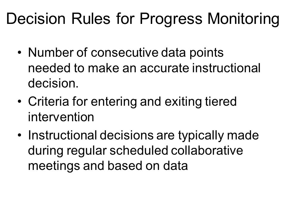 Decision Rules for Progress Monitoring