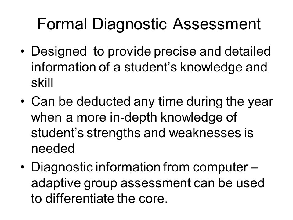 Formal Diagnostic Assessment