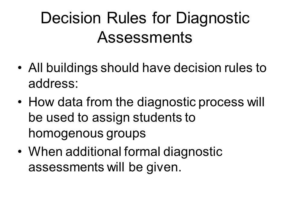 Decision Rules for Diagnostic Assessments