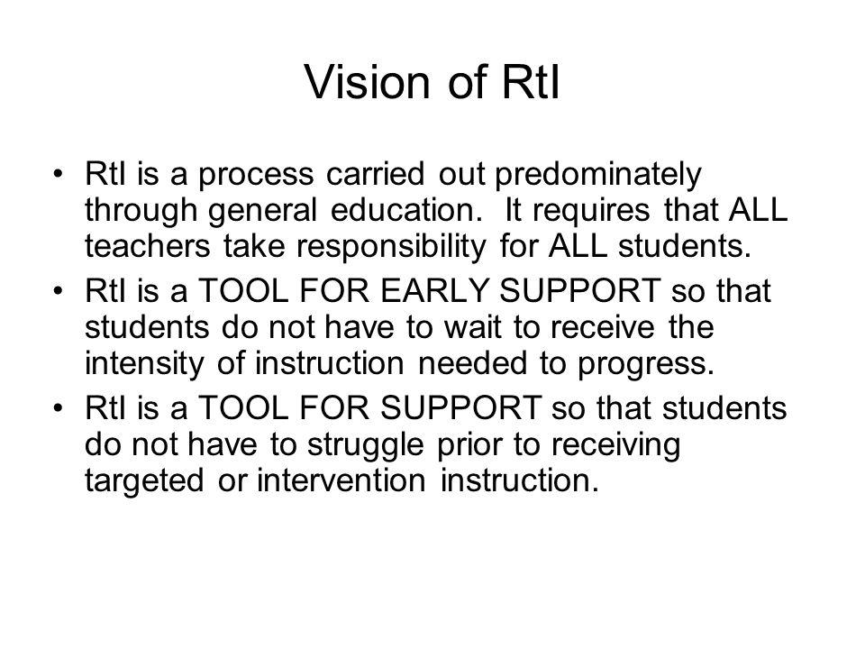 Vision of RtI