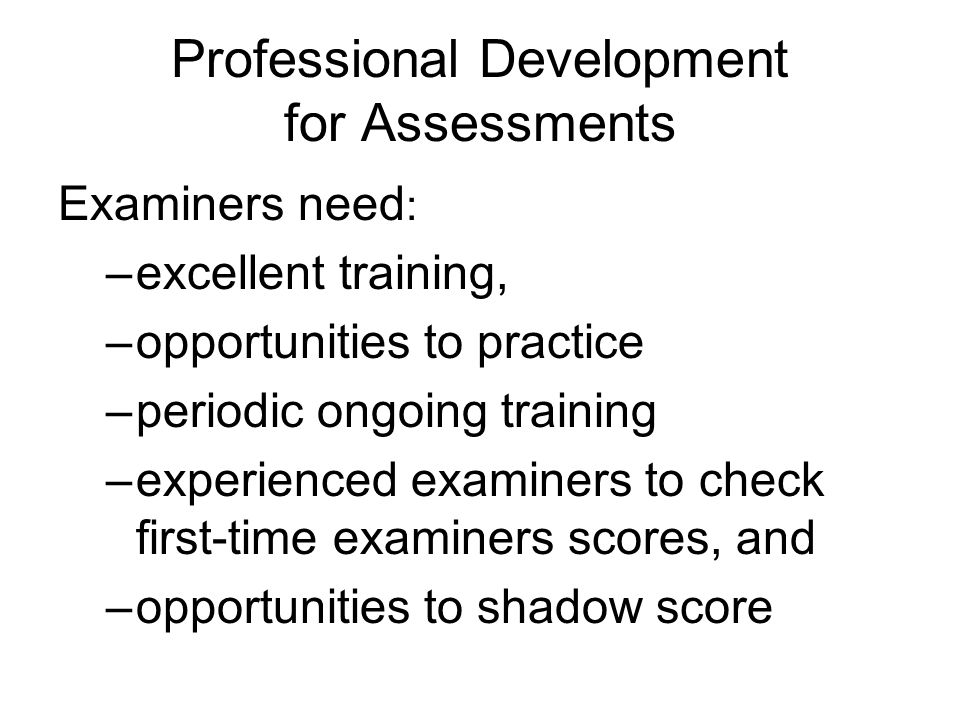 Professional Development for Assessments