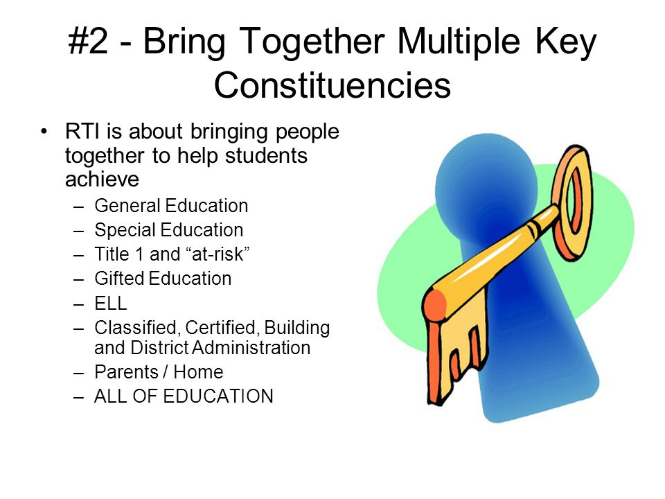 #2 - Bring Together Multiple Key Constituencies