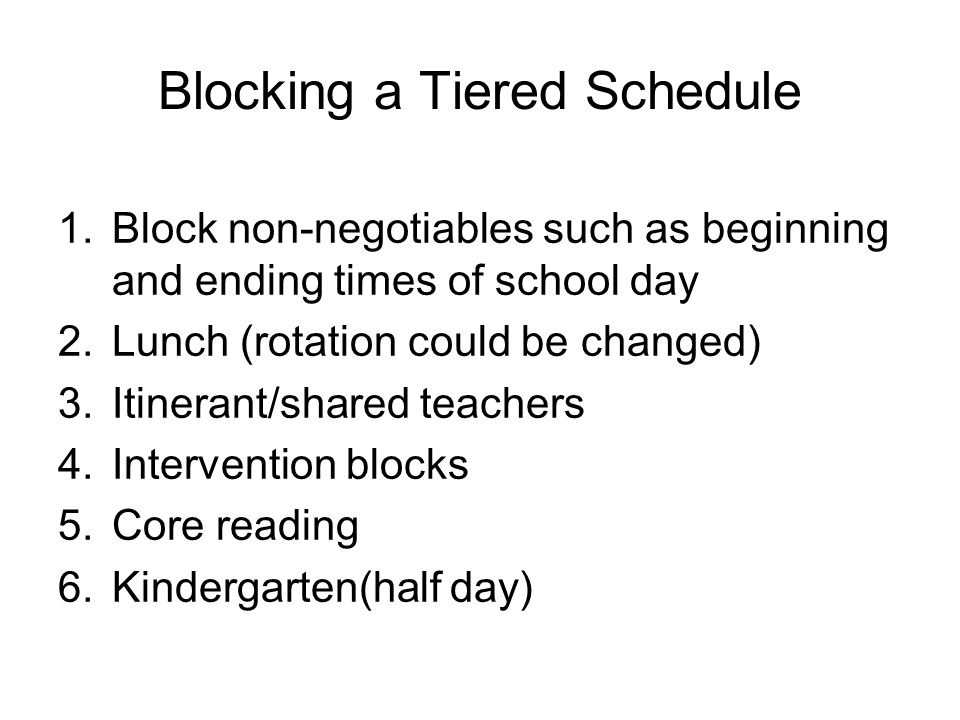 Blocking a Tiered Schedule