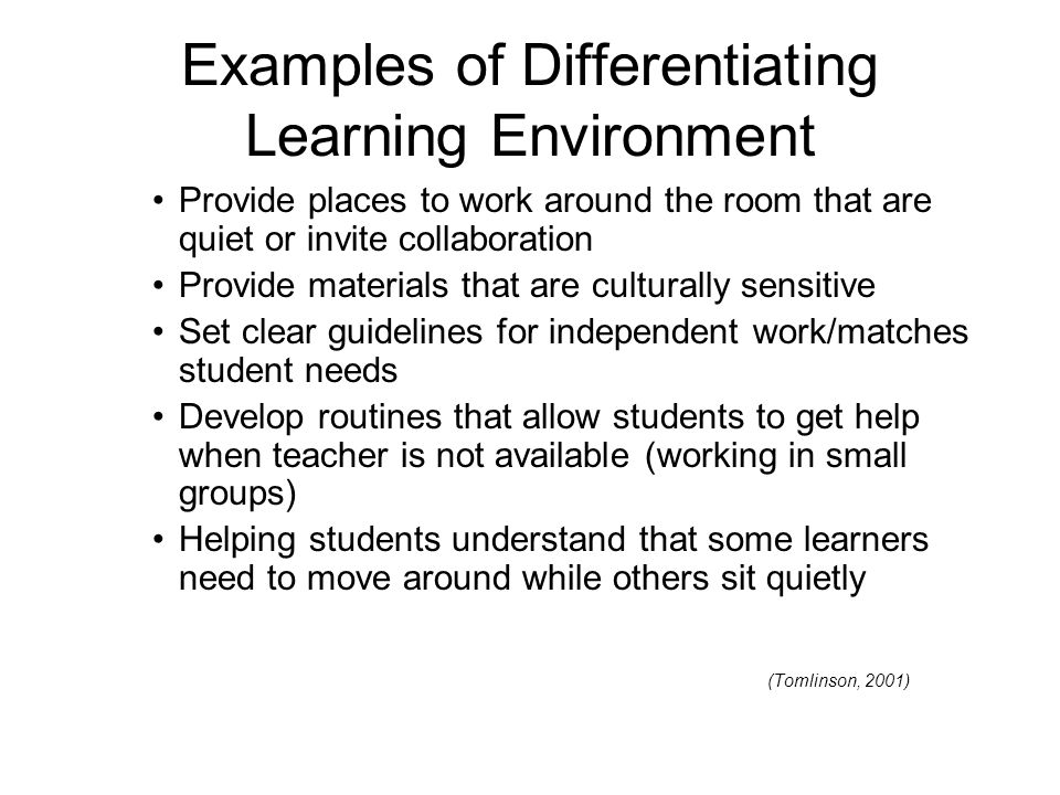 Examples of Differentiating Learning Environment