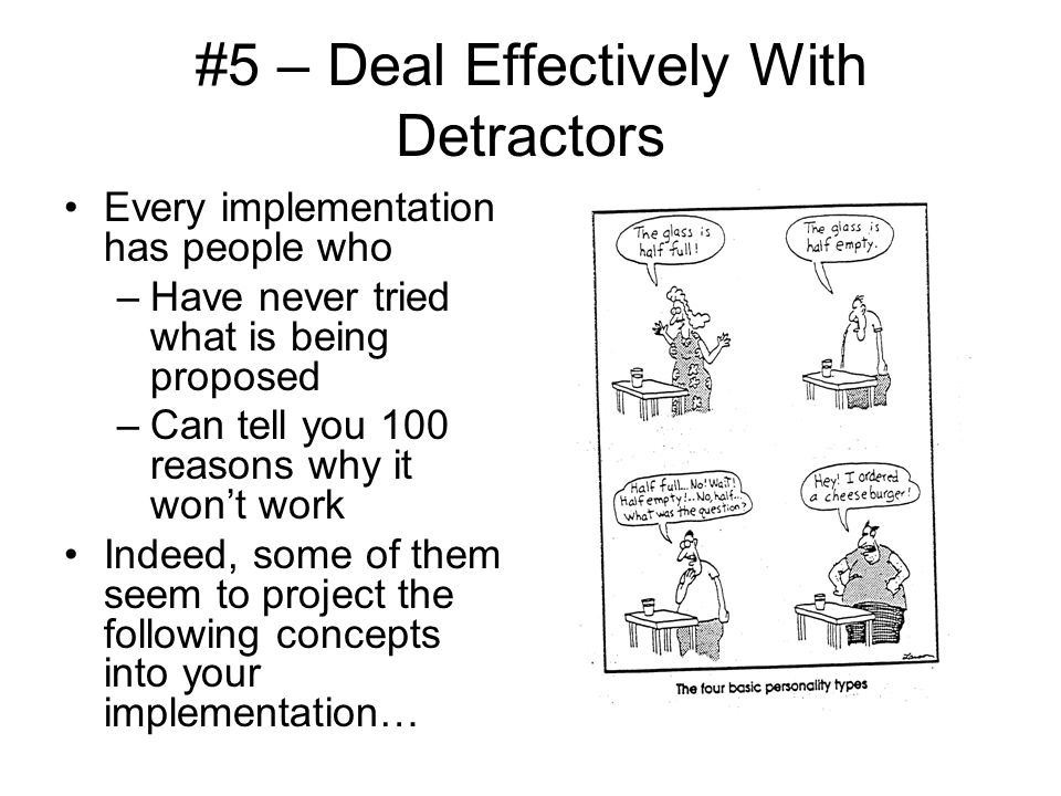 #5 – Deal Effectively With Detractors