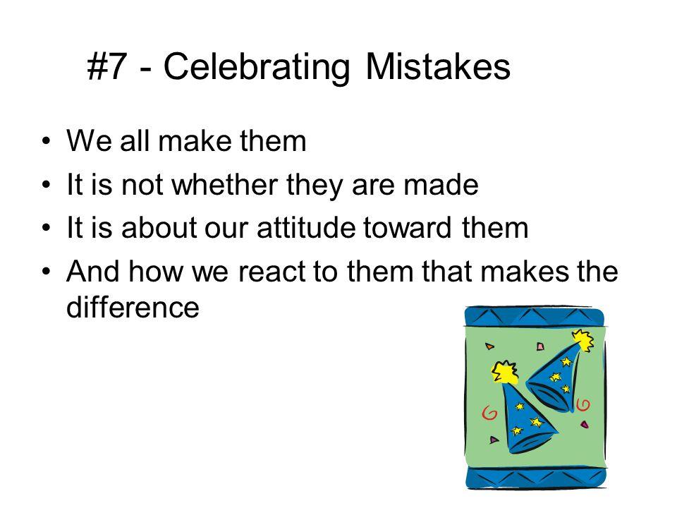 #7 - Celebrating Mistakes