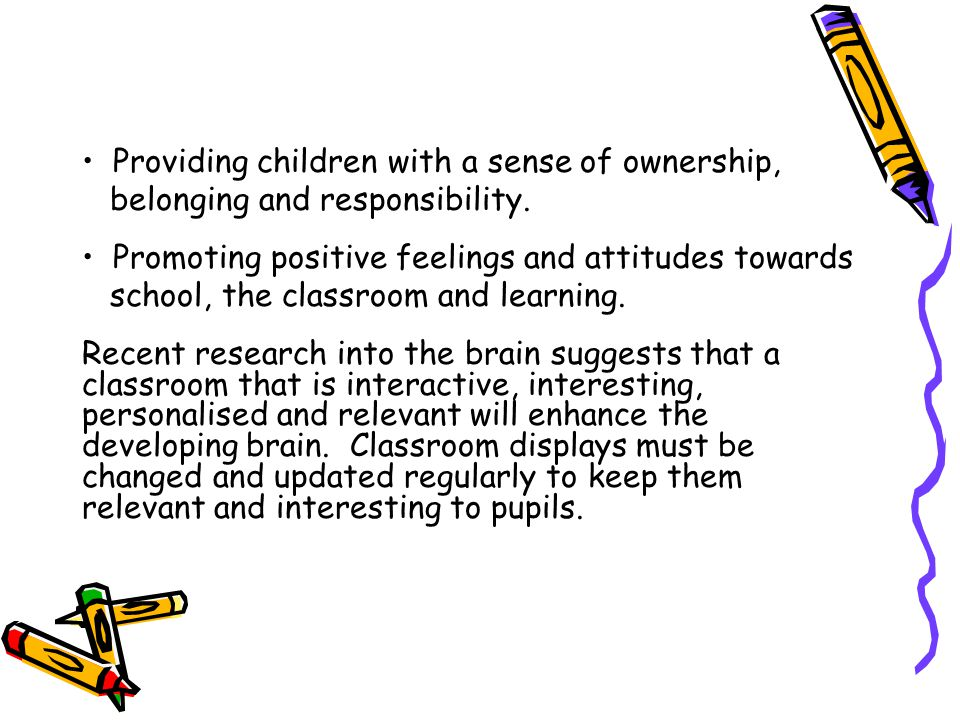Providing children with a sense of ownership,