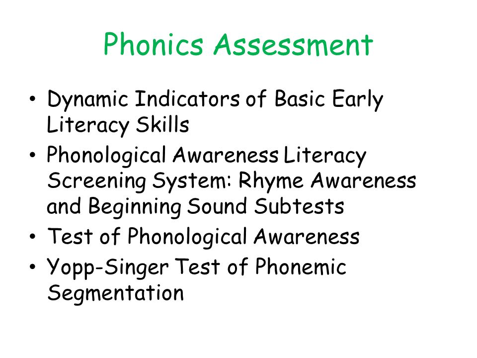Phonics Assessment Dynamic Indicators of Basic Early Literacy Skills