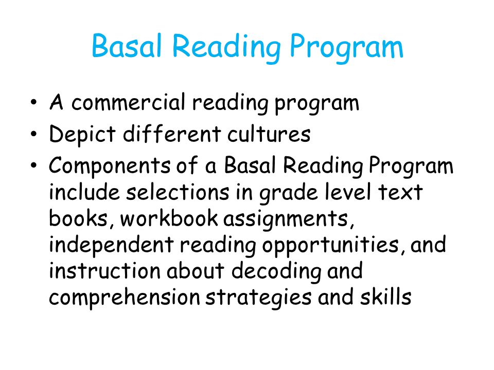 Basal Reading Program A commercial reading program
