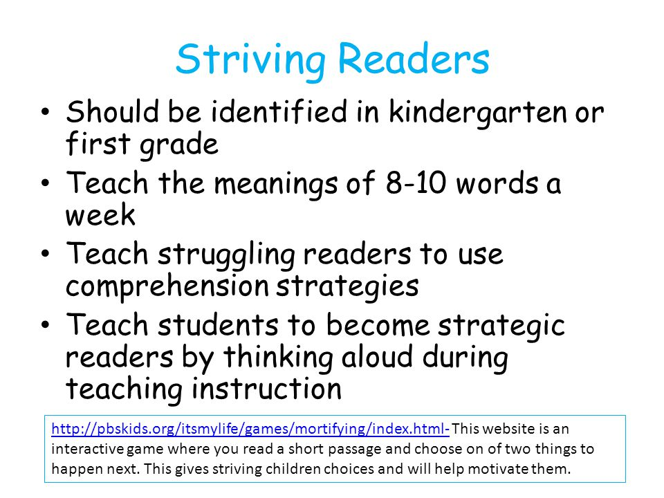 Striving Readers Should be identified in kindergarten or first grade