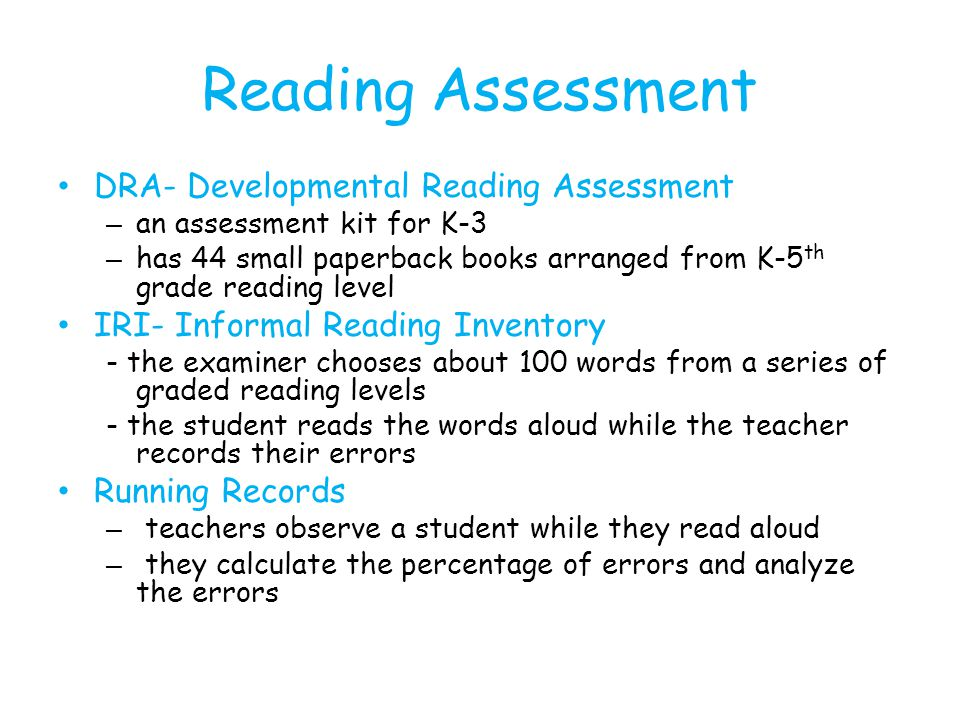Reading Assessment DRA- Developmental Reading Assessment