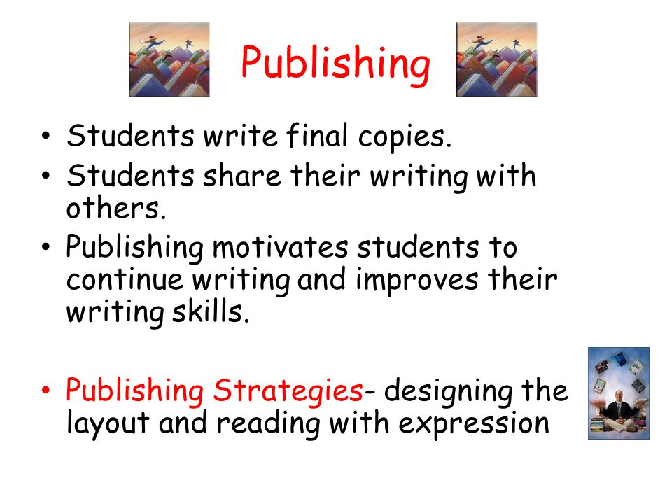 Publishing Students write final copies.