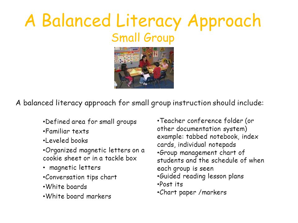 A Balanced Literacy Approach Small Group