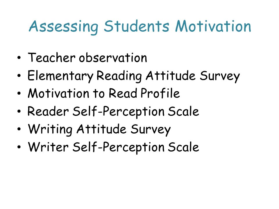 Assessing Students Motivation