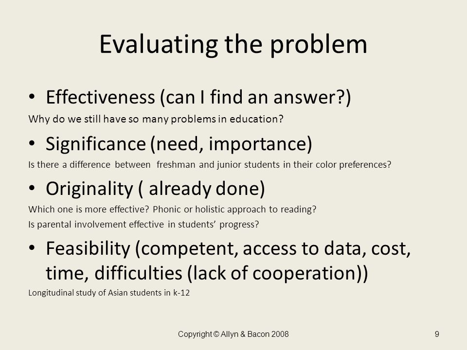 Evaluating the problem