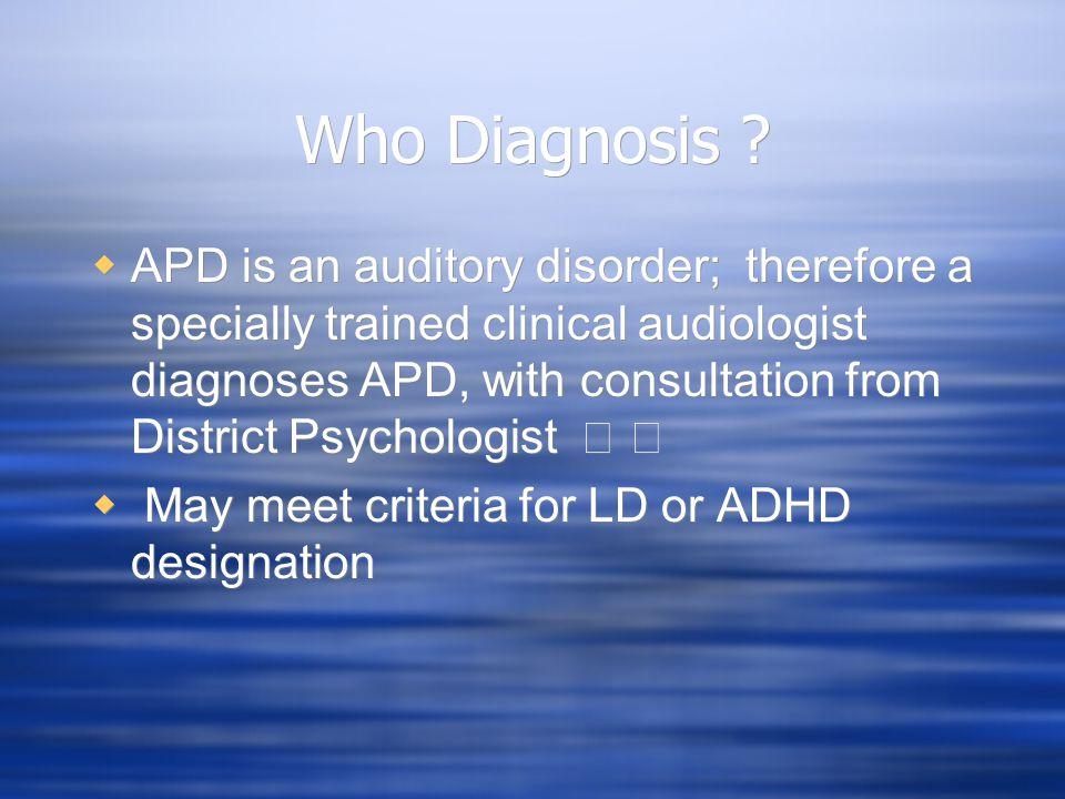 Who Diagnosis