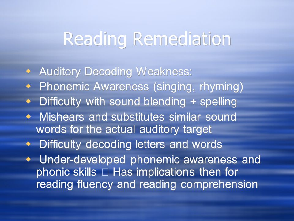 Reading Remediation Auditory Decoding Weakness: