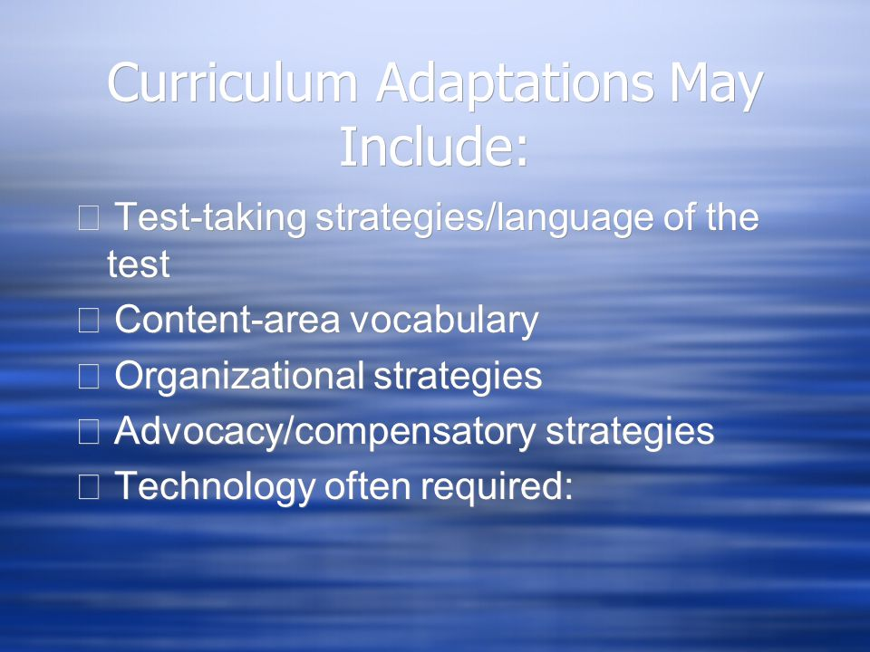 Curriculum Adaptations May Include: