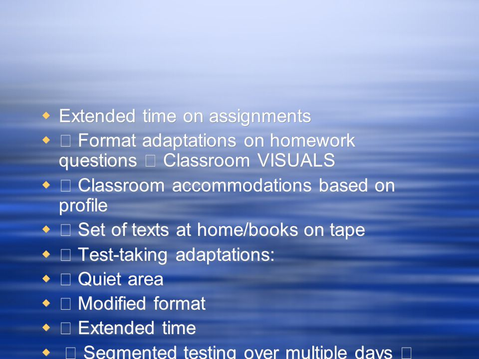 Extended time on assignments