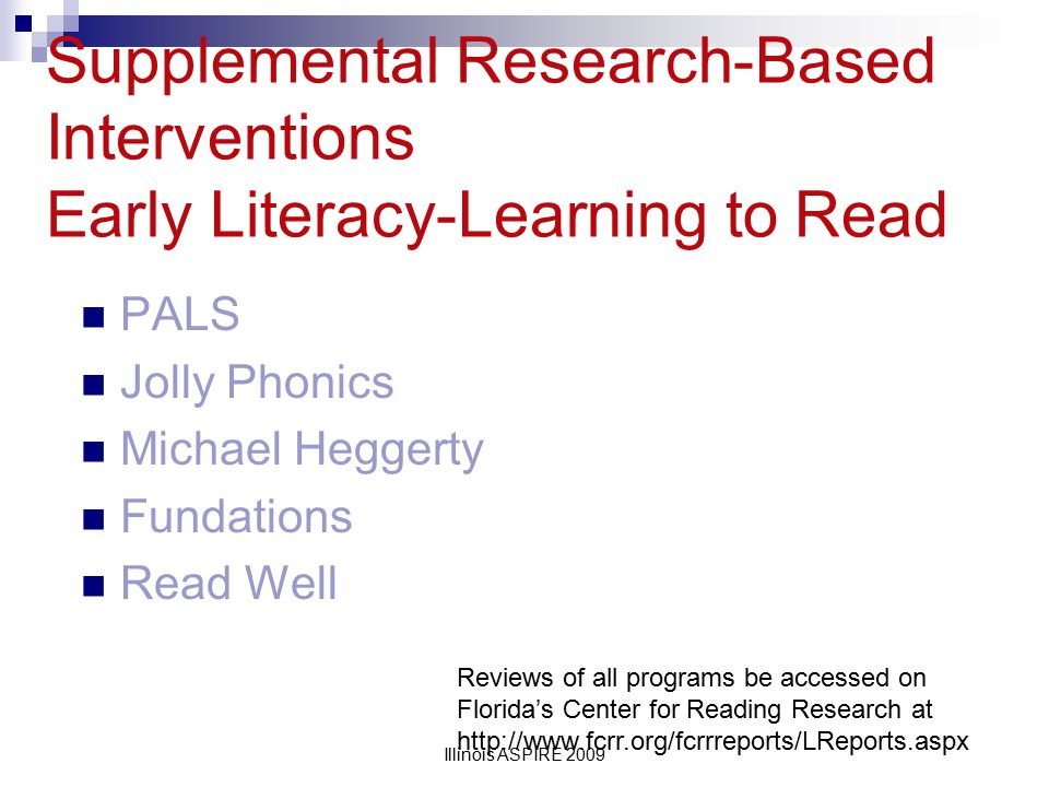Supplemental Research-Based Interventions Early Literacy-Learning to Read