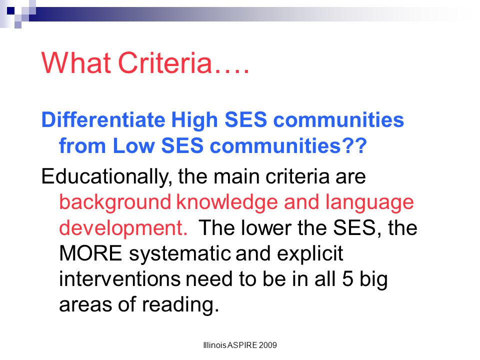 What Criteria…. Differentiate High SES communities from Low SES communities