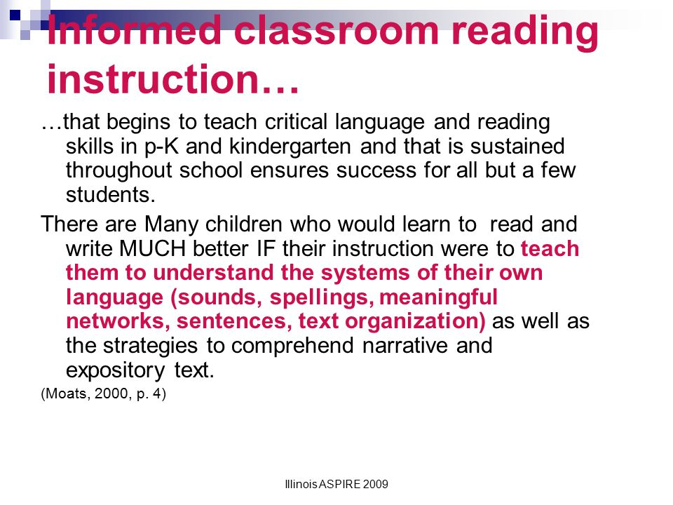 Informed classroom reading instruction…