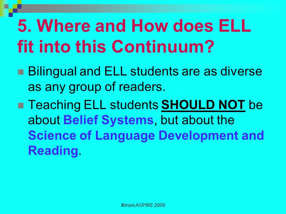 5. Where and How does ELL fit into this Continuum