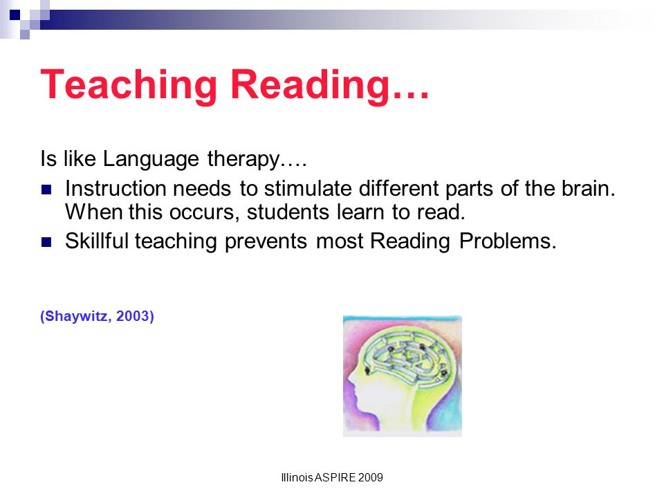 Teaching Reading… Is like Language therapy….