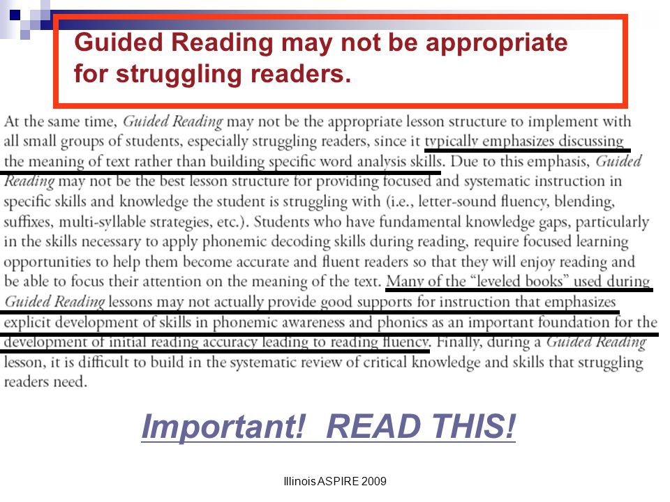 Guided Reading may not be appropriate for struggling readers.