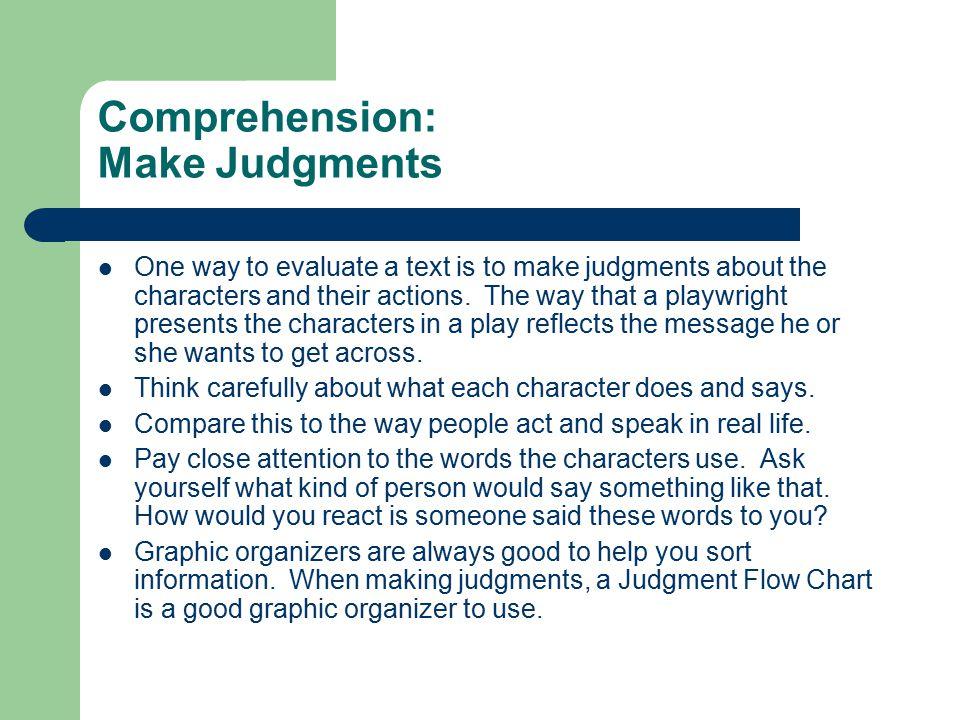Comprehension: Make Judgments