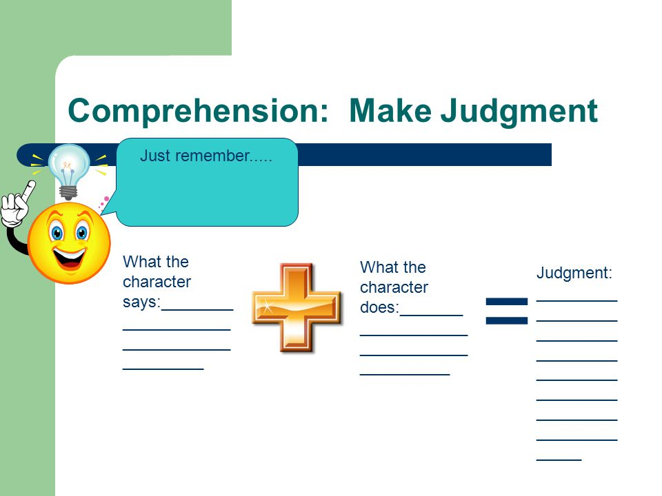 Comprehension: Make Judgment