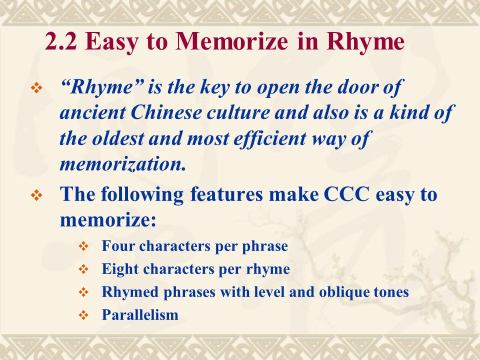 2.2 Easy to Memorize in Rhyme