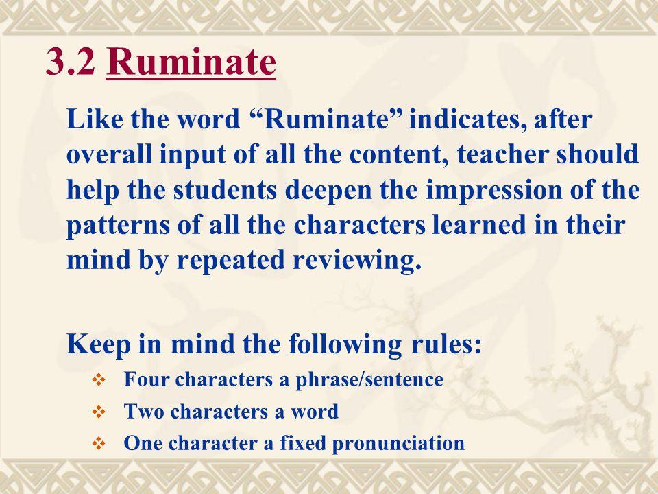 3.2 Ruminate