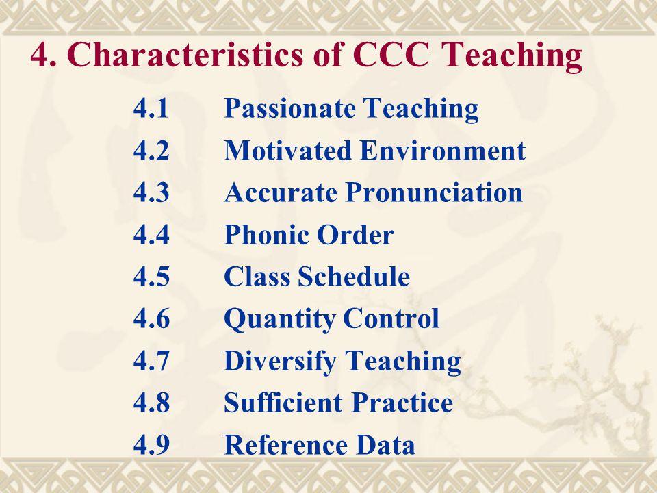 4. Characteristics of CCC Teaching