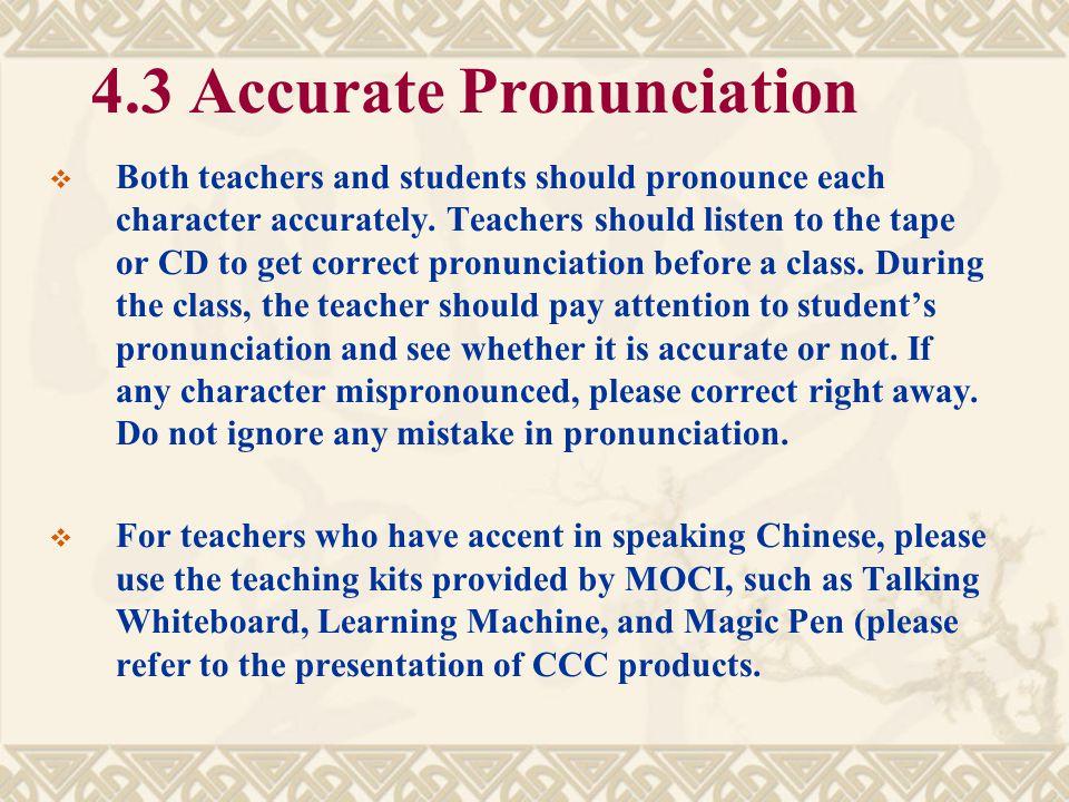 4.3 Accurate Pronunciation