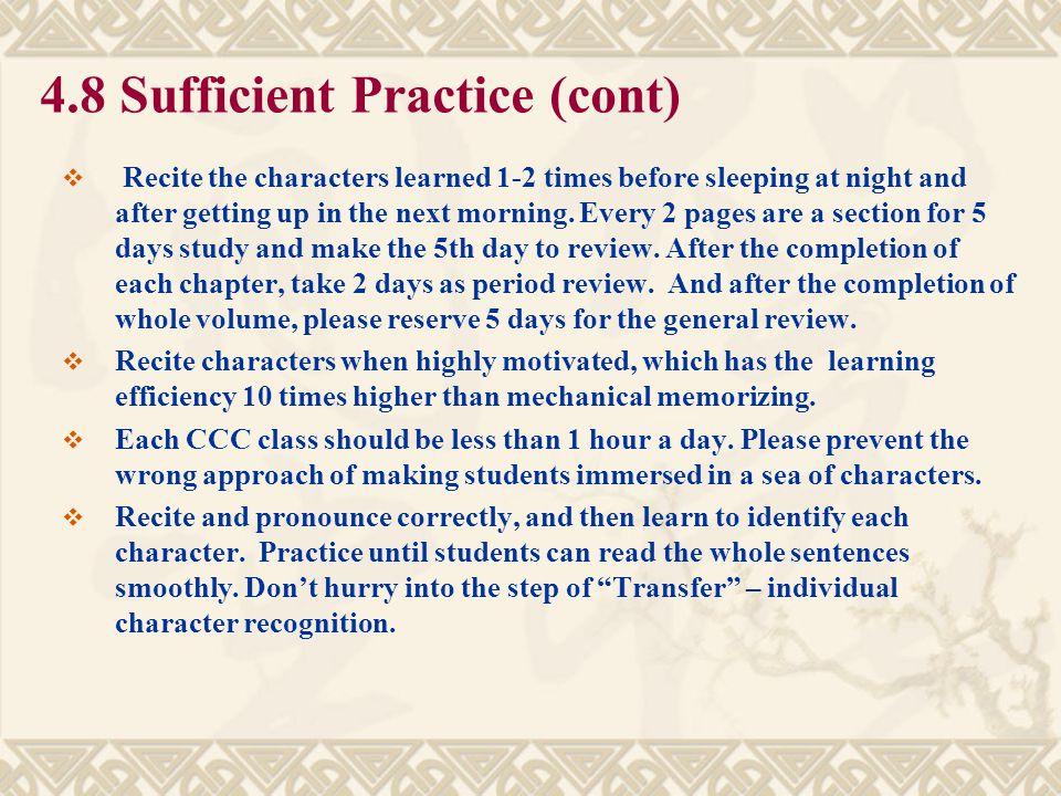 4.8 Sufficient Practice (cont)