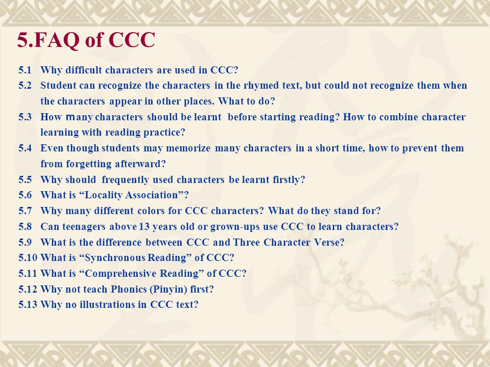 5.FAQ of CCC 5.1 Why difficult characters are used in CCC