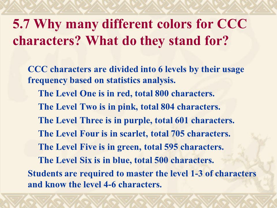 5. 7 Why many different colors for CCC characters