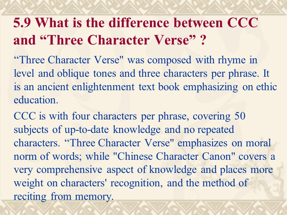 5.9 What is the difference between CCC and Three Character Verse