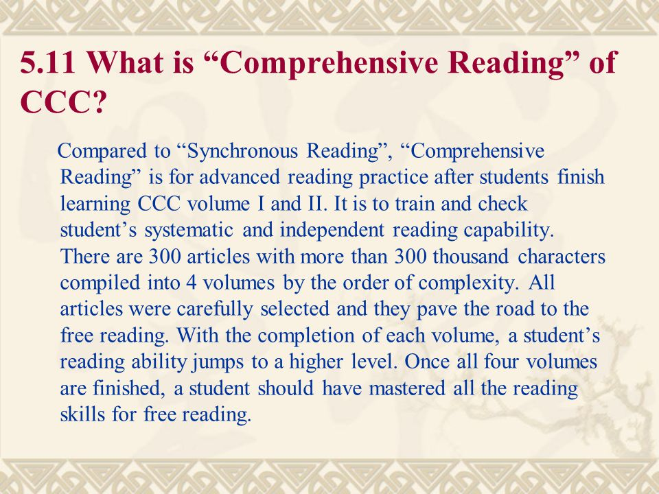 5.11 What is Comprehensive Reading of CCC