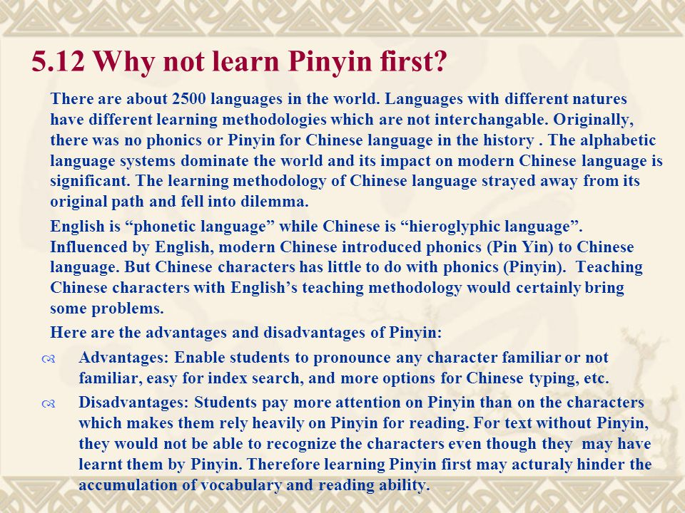 5.12 Why not learn Pinyin first